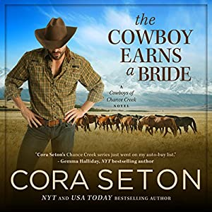 The Cowboy Earns a Bride Hörbuch