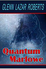 Quantum Marlowe Kindle Edition