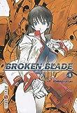 Broken Blade - Tome 04