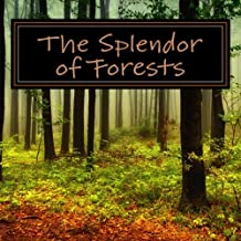 The Splendor of Forests: A Picture Book for Seniors, Adults with Alzheimer's and Others