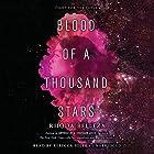 Blood of a Thousand Stars Hörbuch von Rhoda Belleza Gesprochen von: Rebecca Soler