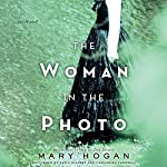 The Woman in the Photo: A Novel | Mary Hogan