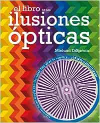 El libro de las ilusiones ópticas: Amazon.es: DiSpezio