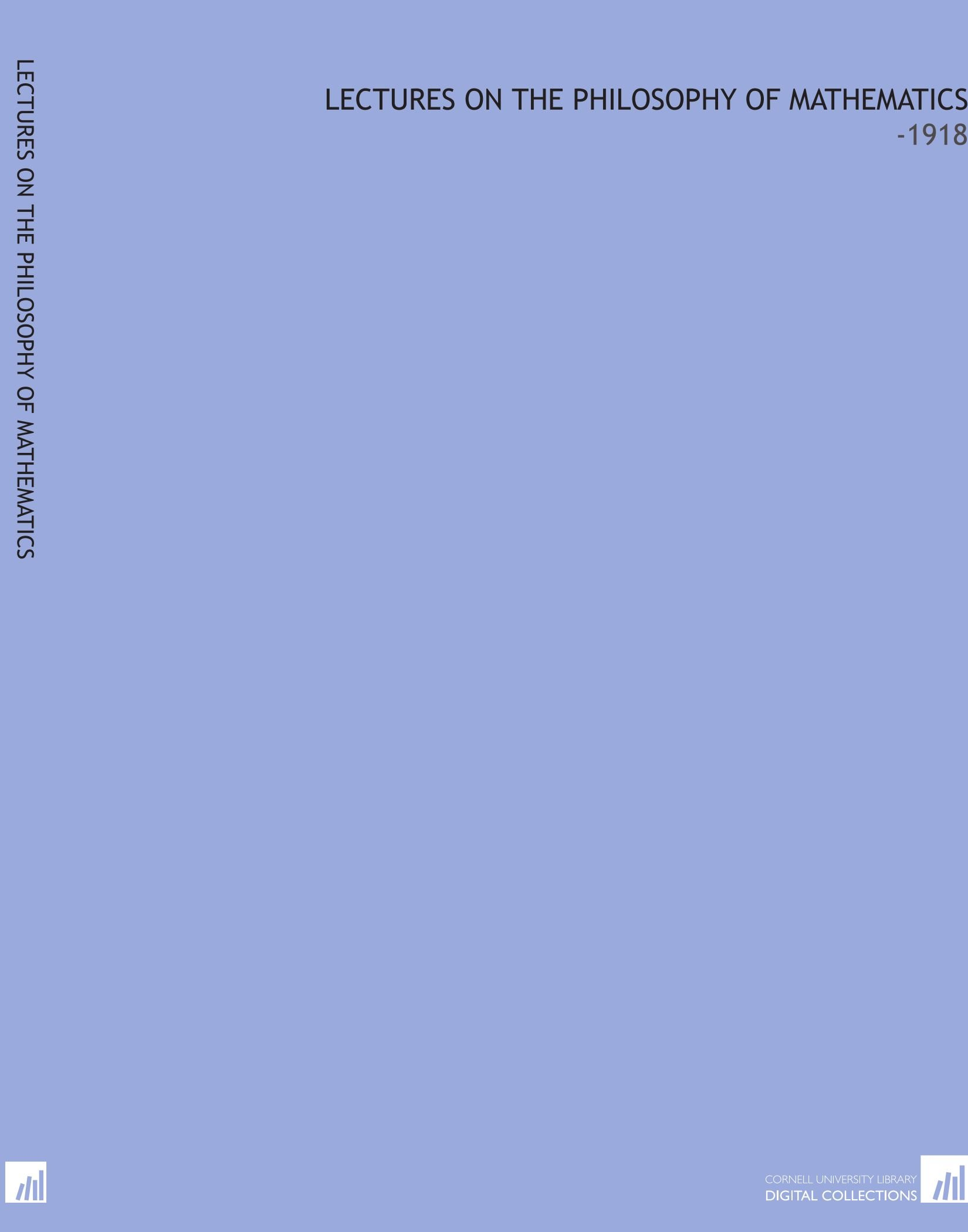 Lectures on the Philosophy of Mathematics: -1918 pdf epub