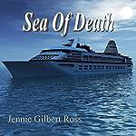 Sea of Death | Jennie Gilbert Ross