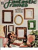 Fantastic Frames, Marie Le Fevre, 1562312340