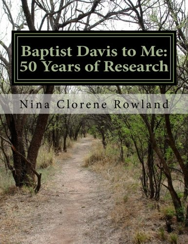 Baptist Davis to Me:: 50 Years of Research ebook