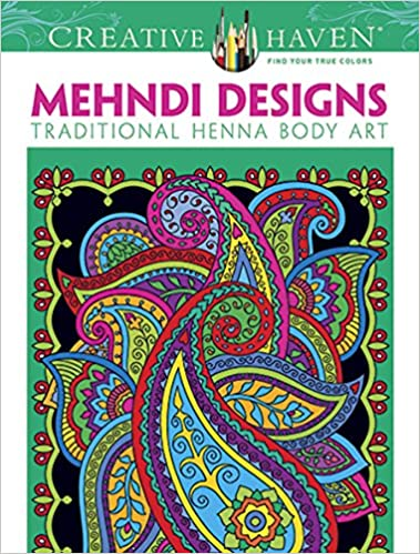 Dover Creative Haven Mehndi Designs Coloring Book Adult Marty Noble 0884346283354 Amazon Books