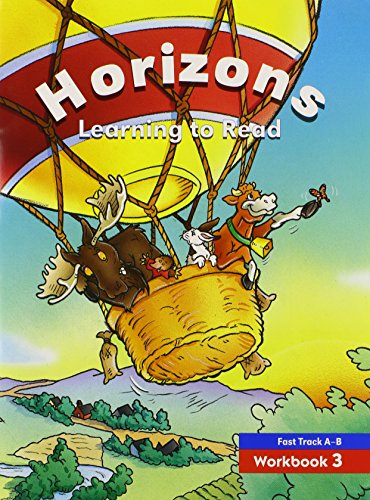 Horizons: Learning to Read, Fast Track A-B, Workbook 3 (Fast Track Learning)