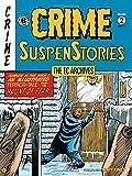 The EC Archives: Crime Suspenstories Volume 2