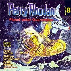 Planet unter Quarantäne (Perry Rhodan Hörspiel 08)