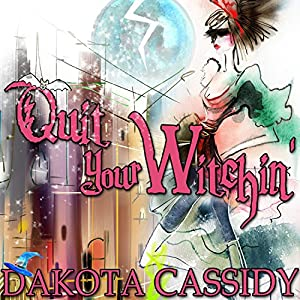 Quit Your Witchin' Audiobook