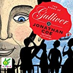 The Story of Gulliver | Jonathan Coe