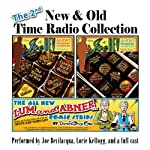 The 2nd New & Old Time Radio Collection | Joe Bevilacqua,Donnie Pitchford,Charles Dawson Butler,Alan Reed,William Melillo,Charlie Morrow,Victor Gates,Ralph Tyler,Anton Chekhov