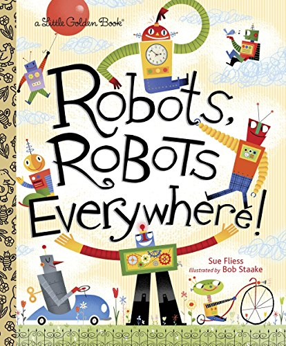 Robots, Robots Everywhere! (Little Golden Book) (Christmas Voices Golden)