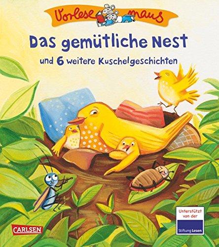 VORLESEMAUS, Band 12: Das gemütliche Nest: und 6 weitere Kuschelgeschichten