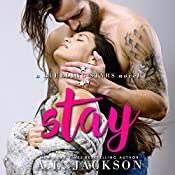 Stay: A Bleeding Stars Stand-Alone Novel | A.L. Jackson