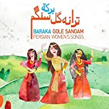Baraka Gole Sangam. Persian women`s songs