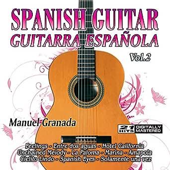 Spanish Guitar, Guitarra Española 2 de Manuel Granada: Spanish ...