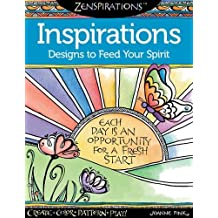 Zenspirations Coloring Book Inspirations Designs To Feed Your Spirit Create Color Pattern