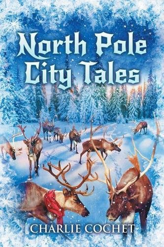 North Pole City Tales