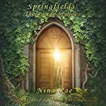 Springfields: The Power of Hope | Nina Rae