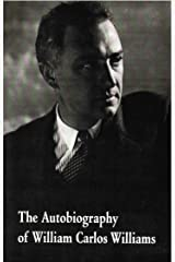 The Autobiography of William Carlos Williams (New Directions Paperbook) Kindle Edition