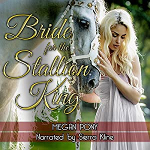 Bride for the Stallion King Audiobook