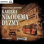 Kariera Nikodema Dyzmy | Tadeusz Dolega-Mostowicz