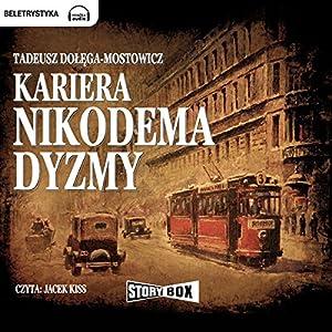 Kariera Nikodema Dyzmy Audiobook