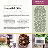 Essential Oils Natural Remedies: The Complete A-Z