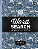 img - for Word Search: 100 Word Search Puzzles: Volume 3: A Unique Book With 100 Stimulating Word Search Brain Teasers, Each Puzzle Accompanied By A Beautiful ... Relaxation Stress Relief & Art Color Therapy) book / textbook / text book