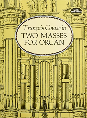 Two Masses for Organ (Dover Music for Organ) (Organs Two)