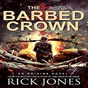 The Barbed Crown: The Vatican Knights, Book 13 | Rick Jones