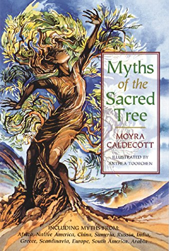 Sacred Tree (Myths of the Sacred Tree)