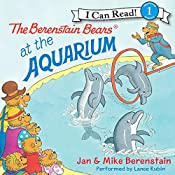 The Berenstain Bears at the Aquarium | Jan Berenstain, Mike Berenstain