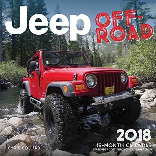 Jeep Off-Road 2018: 16 Month Calendar Includes September 2017 Through December (4wd Hawk)