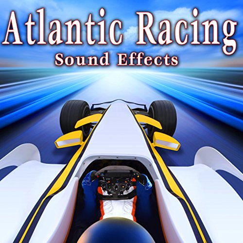 Racing Sound Effects - Atlantic Racing Sound Effects