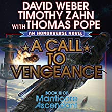 A Call to Vengeance: Book III of Manticore Ascendant Audiobook by David Weber, Timothy Zahn, Thomas Pope Narrated by Eric Michael Summerer