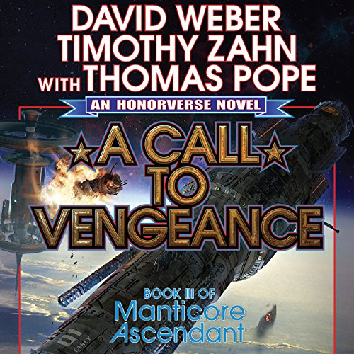 A Call to Vengeance: Book III of Manticore Ascendant