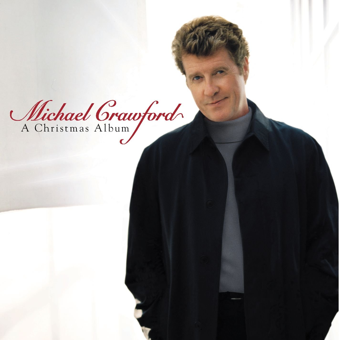 Michael Crawford - A Christmas Album - Amazon.com Music
