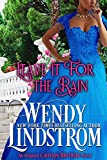 img - for Leave it for the Rain (Grayson Brothers Book 6) book / textbook / text book