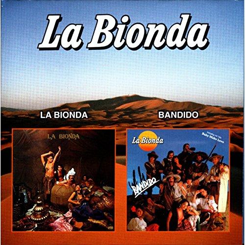 La Bionda - La Bionda & Bandido - Zortam Music