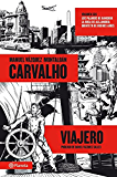 Carvalho viajero (volumen independiente)