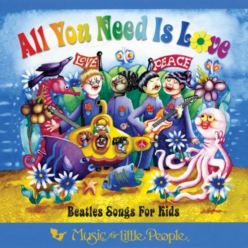 All You Need Is Love: Beatles ...
