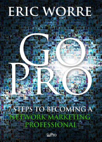 R.E.A.D Go Pro - 7 Steps to Becoming a Network Marketing Professional Z.I.P