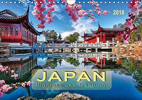 Japan - Hightech und Tradition (Wandkalender 2018 DIN A4 quer): Fernöstlicher Inselstaat zwischen Tradition und Moderne. (Monatskalender, 14 Seiten ) ... Orte) [Kalender] [Apr 07, 2017] Roder, Peter