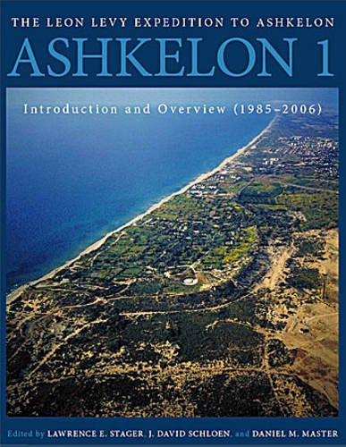 Ashkelon 1: Introduction and Overview (1985-2006) (Final Reports of The Leon Levy Expedition to Ashkelon)