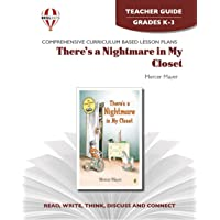 There's a nightmare in my Closet - Teacher Guide by Novel Units
