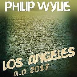 Los Angeles: A.D. 2017